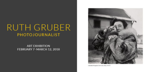 Ruth Gruber, Photojournalist Art Exhibition